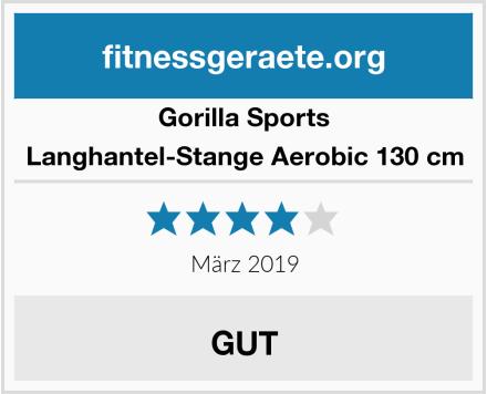 Gorilla Sports Langhantel-Stange Aerobic 130 cm Test