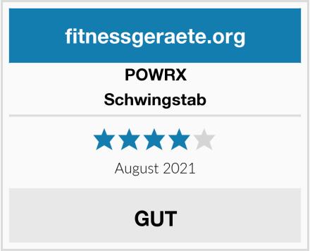 POWRX Schwingstab Test