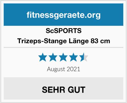 ScSPORTS Trizeps-Stange Länge 83 cm Test