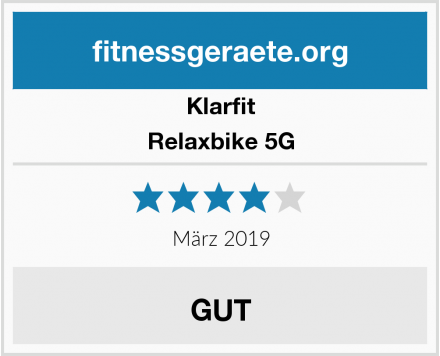 Klarfit Relaxbike 5G Test
