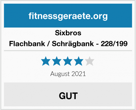 Sixbros Flachbank / Schrägbank - 228/199 Test