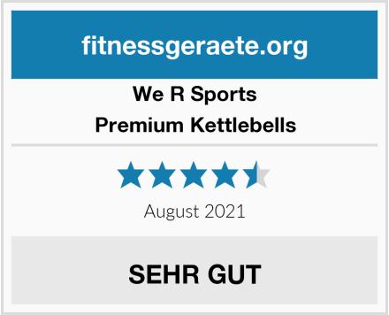 We R Sports Premium Kettlebells Test
