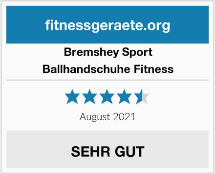 Bremshey Sport Ballhandschuhe Fitness Test