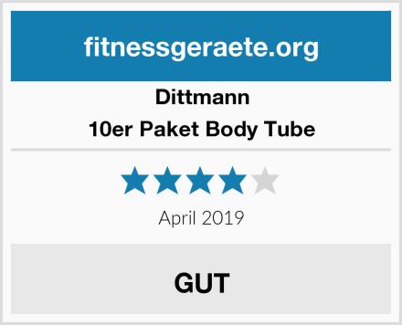 Dittmann 10er Paket Body Tube Test