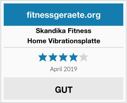 Skandika Fitness Home Vibrationsplatte Test