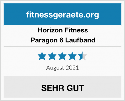 Horizon Fitness Paragon 6 Laufband Test