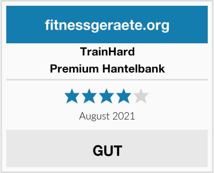 Trainhard Premium Hantelbank Test