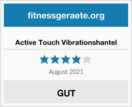 Active Touch Vibrationshantel Test
