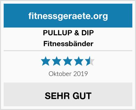 PULLUP & DIP Fitnessbänder Test