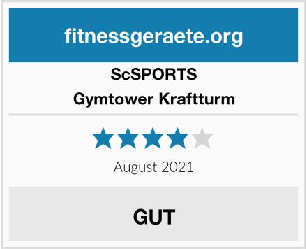 ScSPORTS Gymtower Kraftturm Test
