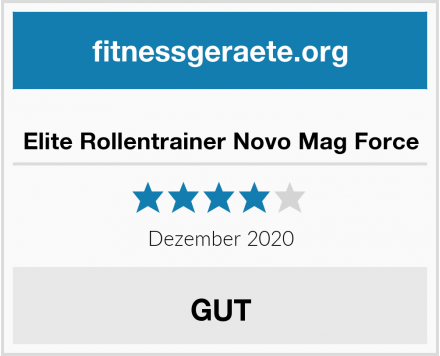 Elite Rollentrainer Novo Mag Force Test
