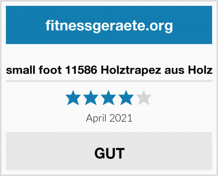 small foot 11586 Holztrapez aus Holz Test