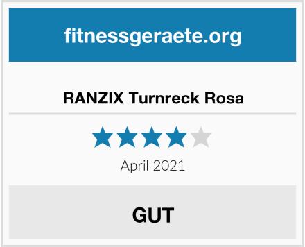 RANZIX Turnreck Rosa Test